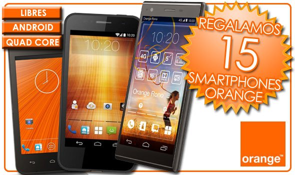 regalamos 15 smartphones Orange