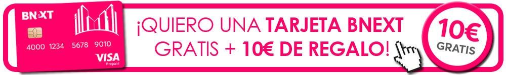 pedir Visa Bnext con 10 euros gratis