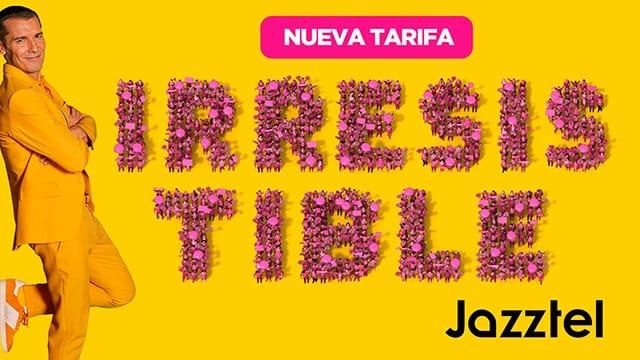 nueva tarifa Irresistible de Jazztel
